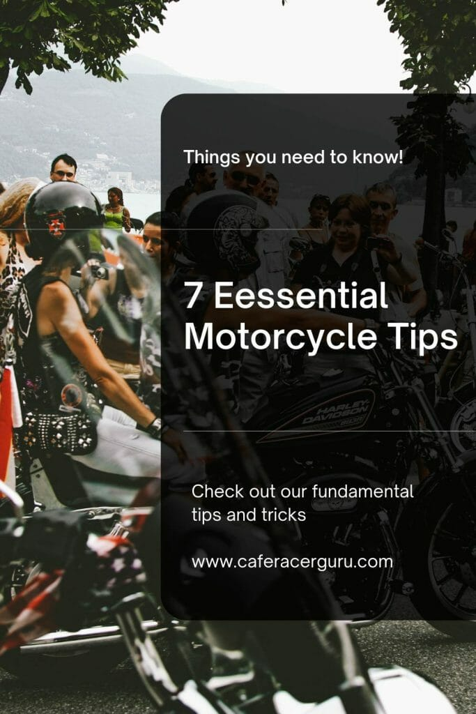 7 essential motorcycle tips you should know | Cafe Racer Blog