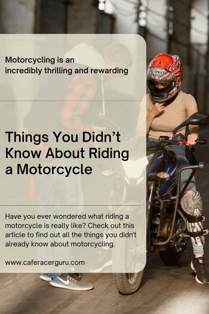 Things you didn't know about riding motorcycle