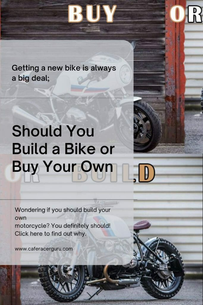 Buy or Build your motorcycle
