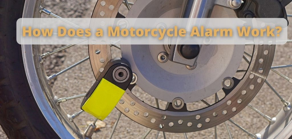 Motorcycle Alarm and how they work